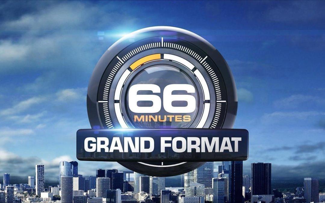 66 Minutes grand format